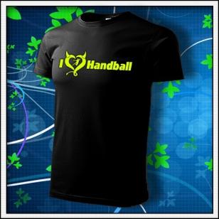 I Love Handball - unisex tričko so žltou neónovou potlačou