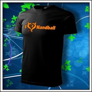 I Love Handball - unisex tričko s oranžovou neónovou potlačou