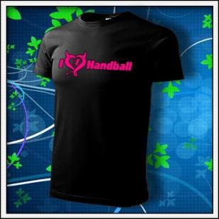 I Love Handball - unisex tričko s ružovou neónovou potlačou