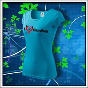 I Love Handball - dámske tyrkysové