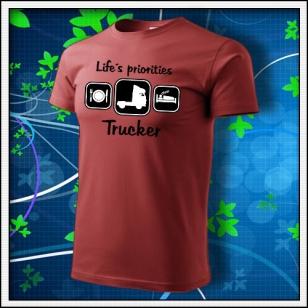 Life´s priorities - Trucker - bordové