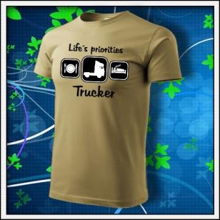 Life´s priorities - Trucker - pieskové