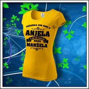 Požiadala som Boha - dámske tričko žlté