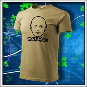 Fantomas - unisex tričko pieskové