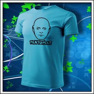 Fantomas - unisex tričko tyrkysové