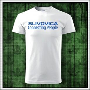 Vtipné tričko slivovica, vtipné tričko s potlačou slivovica, vtipné tričká s vtipnou potlačou, vtipné alkohol tričká.