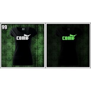 dámske vtipné svietiace tričko Coma, vtipné svietiace tričko s potlačou Coma, damske svietiace tricka