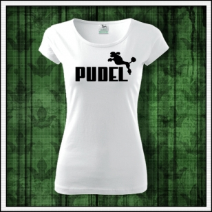 dámske vtipné tričko Pudel, vtipné tričko s potlačou Pudel, vtipné tričká Pudel, vtipné vianočné darčeky