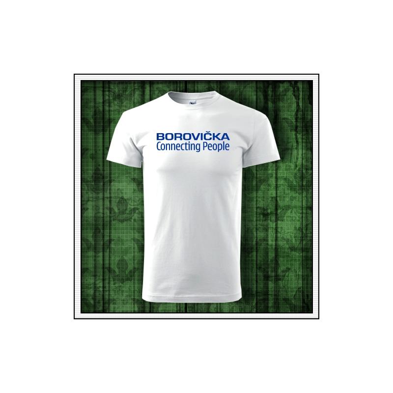 Vtipné tričko borovička, vtipné tričko s potlačou borovička, alkoholické tričká, vtipné alkohol tričká.
