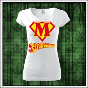 Originálne vtipné tričko s potlačou Supermama vhodné ako narodeninový darček pre mamu