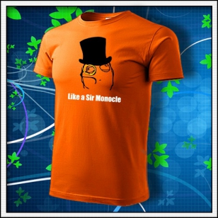 Meme Like a Sir Monocle - oranžové