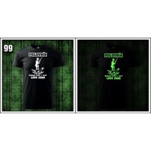 svietiace polovnicke tričko Poľovník najlepší lovec v revíri Lovu zdar, reflexne tričká pre polovníka