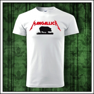 Vtipné pánske tričko Mangallica paródia na Metallica humorný darček pre mužov