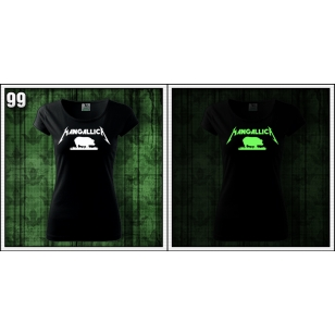 Dámske svietiace tričká paródia Mangallica, vtipné trička so svietiacou potlačou Metallica