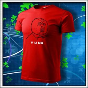 Meme Y U NO - červené