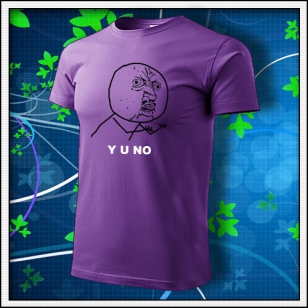 Meme Y U NO - fialové