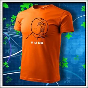 Meme Y U NO - oranžové