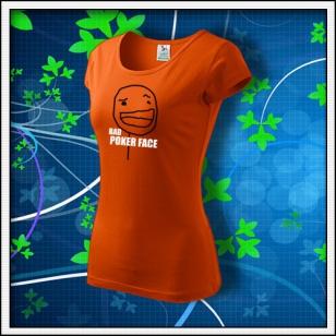 Meme Bad Poker Face - dámske oranžové