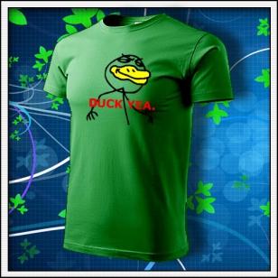 Meme Duck Yea. - trávovozelené