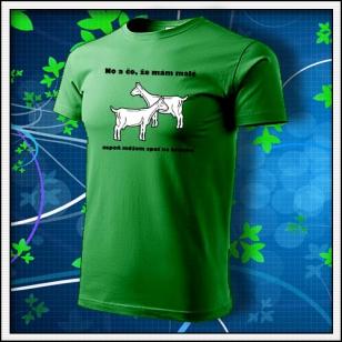 No a čo, že mám malé kozy - trávovozelené