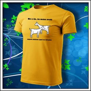 No a čo, že mám malé kozy - žlté