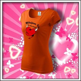 Milujem Ťa - dámske oranžové