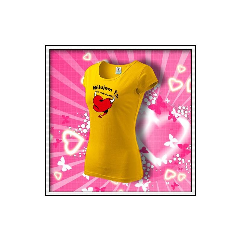 Milujem Ťa - dámske žlté