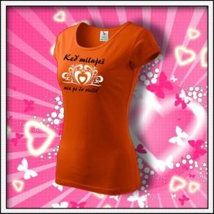 Keď miluješ - dámske oranžové