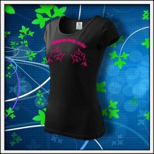 Milujem moje cicky - dámske tričko s ružovou neónovou potlačou
