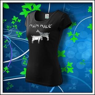 Mám malé kozy - dámske tričko reflexná potlač