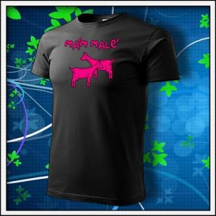 Mám malé kozy - unisex s ružovou neónovou potlačou