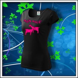 Mám malé kozy - dámske tričko s ružovou neónovou potlačou