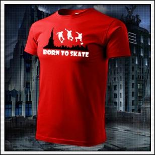 Born to Skate - červené