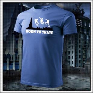 Born to Skate - svetlomodré