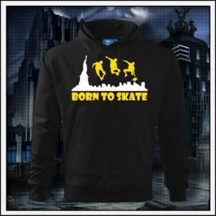 Born to Skate - čierna mikina