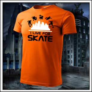 I Live For Skate - oranžové
