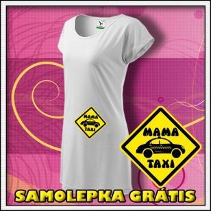 Mama Taxi - biele tričko / šaty + SAMOLEPKA