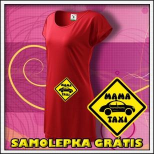 Mama Taxi - červené tričko / šaty + SAMOLEPKA