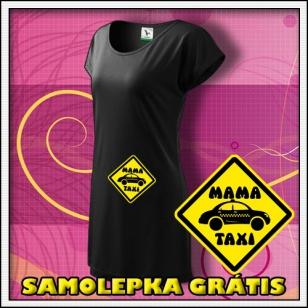 Mama Taxi - čierne tričko / šaty + SAMOLEPKA