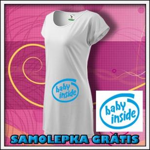Baby Inside - biele tričko / šaty + SAMOLEPKA