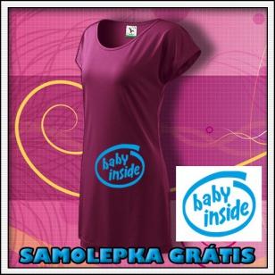 Baby Inside - fuchsiové tričko / šaty + SAMOLEPKA