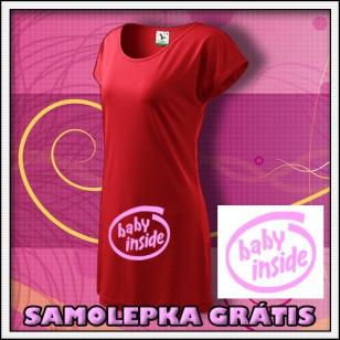 Baby Inside s ružovou potlačou - červené tričko / šaty + SAMOLEPKA