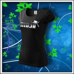 Ninja - dámske tričko reflexná potlač