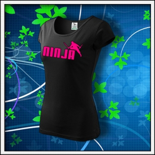 Ninja - dámske tričko s ružovovu neónovou potlačou
