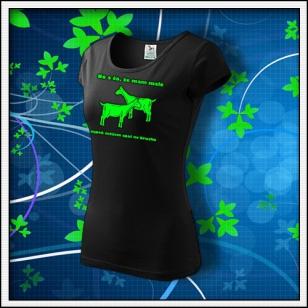 No a čo, že mám malé kozy - dámske tričko so zelenou neónovou potlačou