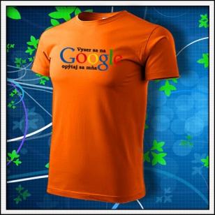 Vyser sa na Google - oranžové