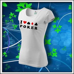 I Love Poker - dámske biele