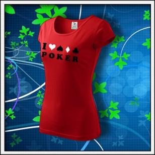 I Love Poker - dámske červené