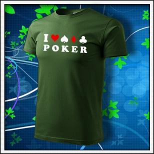 I Love Poker - fľaškovozelené