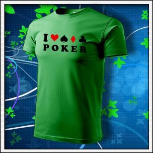 I Love Poker - trávovozelené
